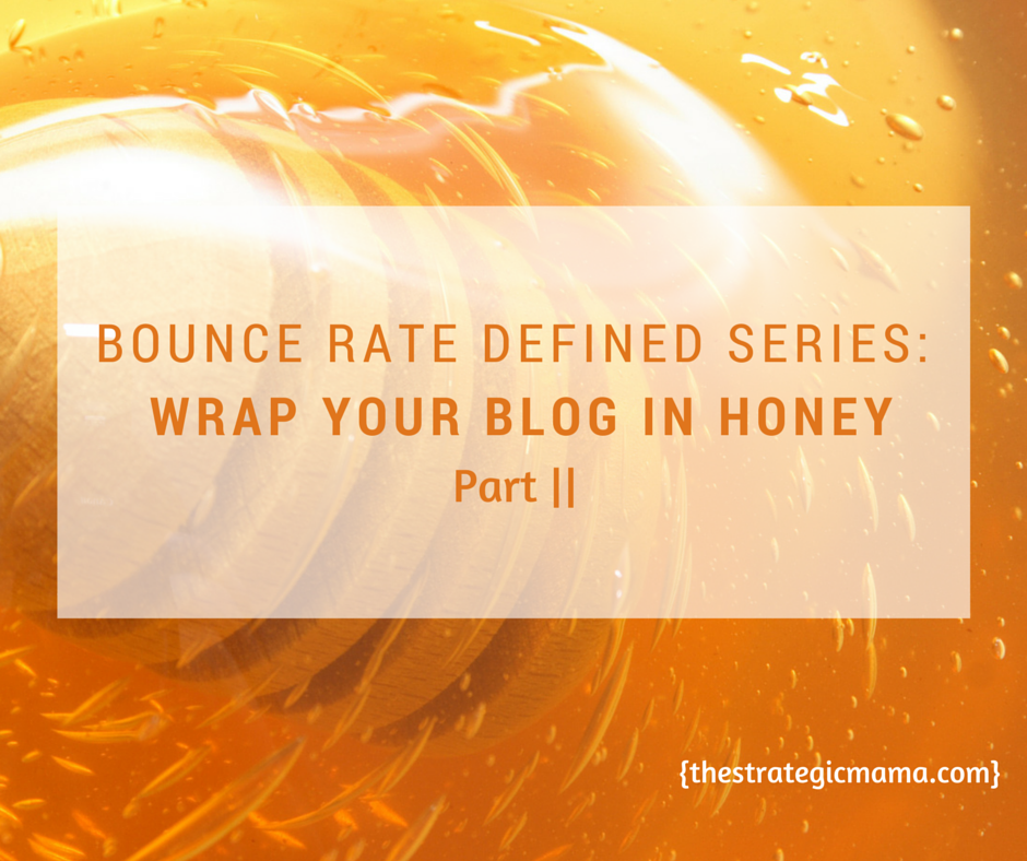 WRAP YOUR BLOG IN HONEY